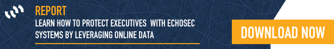 How to use Echosec Systems for Executive Protection   <https://cta-redirect.hubspot.com/cta/redirect/3409664/40d0da51-4115-437a-b35f-5beef31d504d>